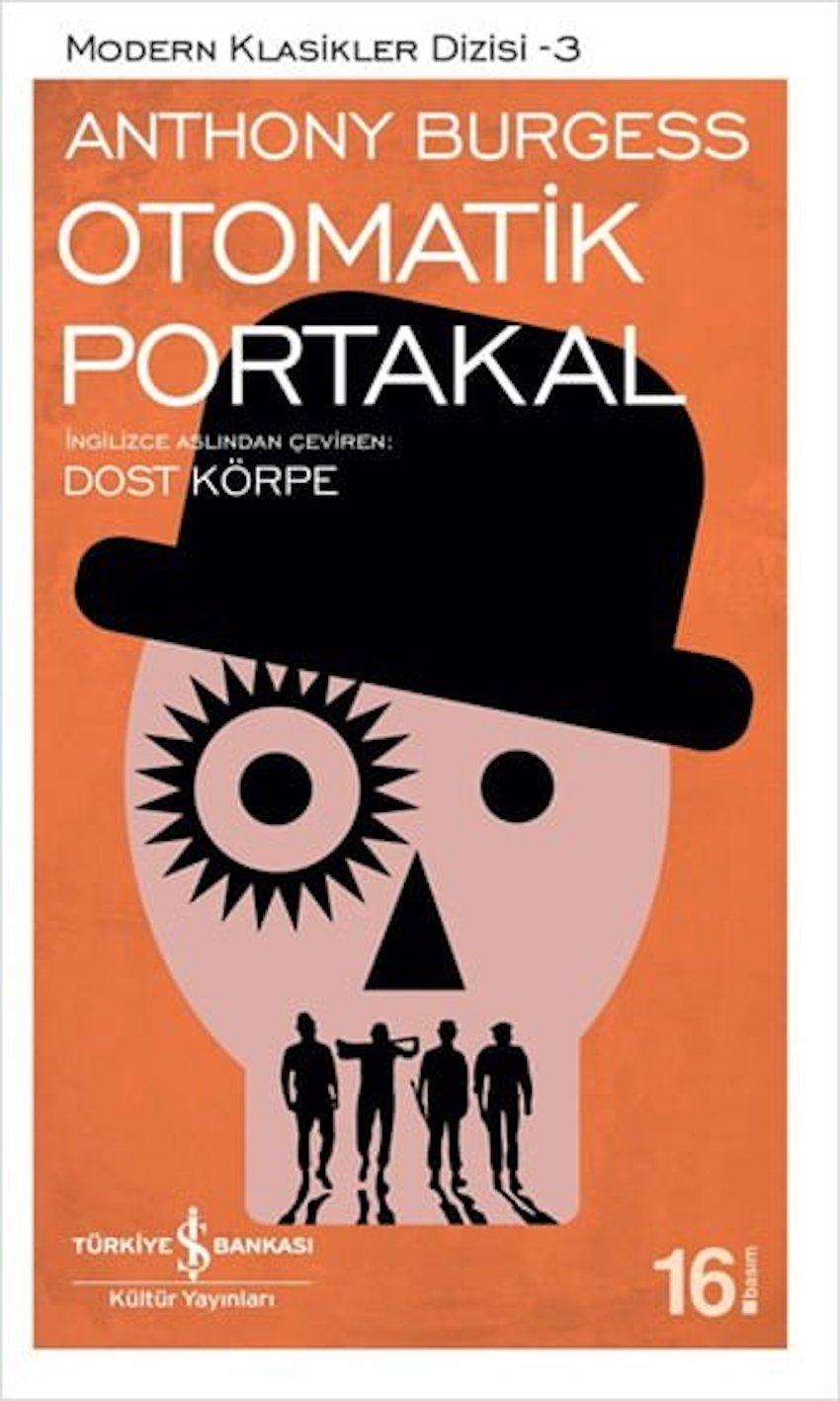 Otomatik Portakal, Anthony Burgess